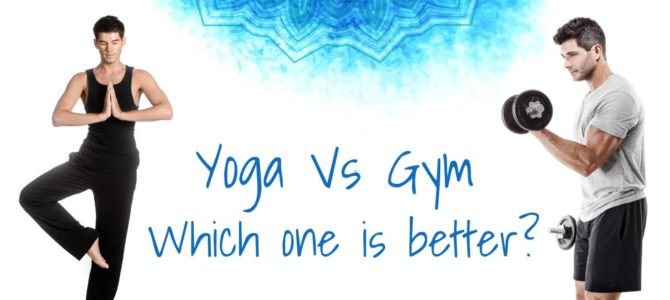Gym? Yoga? – Confused? ReadMore